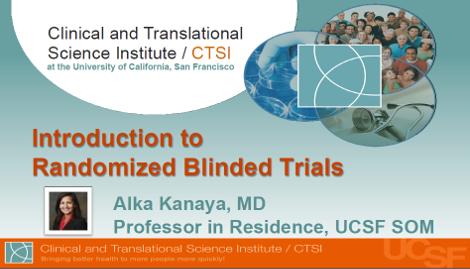 Introduction to Randomized Blinded Trials